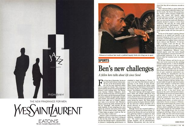 Article Preview: Ben's new challenges, November 1988 | Maclean's