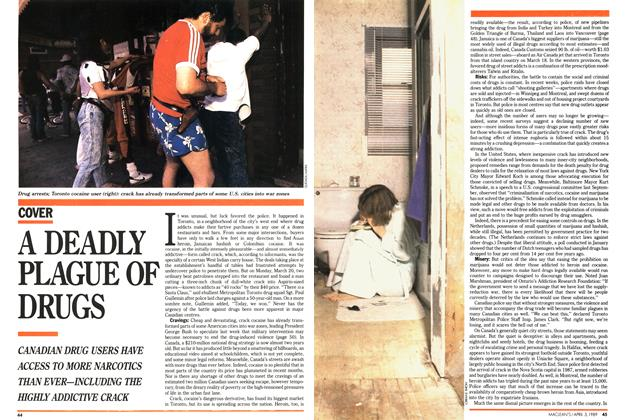 Article Preview: A DEADLY PLAGUE OF DRUGS, April 1989 | Maclean's