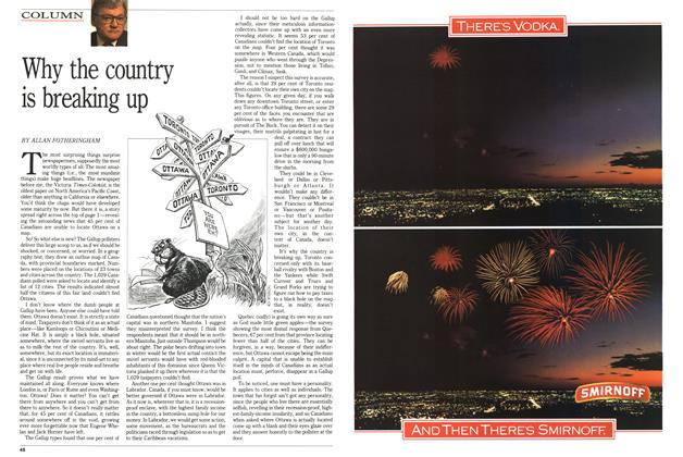 Article Preview: Why the country is breaking, July 1989 | Maclean's