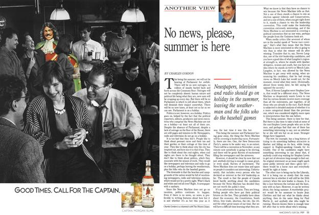 Article Preview: No news, please, summer is here, July 1989 | Maclean's