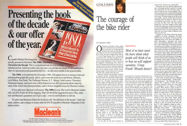 Article Preview: The courage of the bike rider, July 1989 | Maclean's