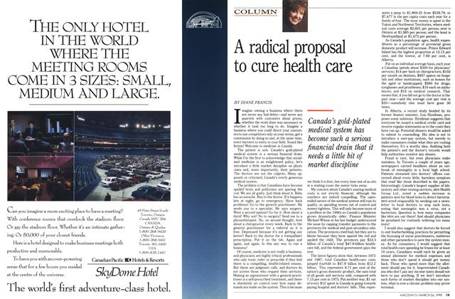 Article Preview: A radical proposal to cure health care, March 1990 | Maclean's