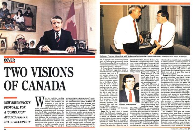 Article Preview: TWO VISIONS OF CANADA, April 1990 | Maclean's