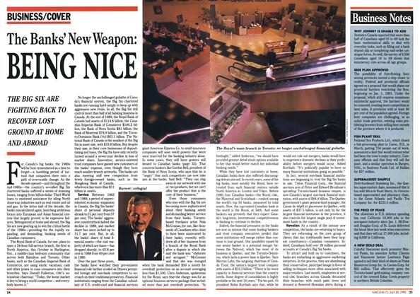 Article Preview: The Banks' New Weapon: BEING NICE, July 1990 | Maclean's