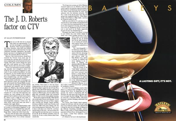 Article Preview: The J. D. Roberts factor on CTV, November 1990 | Maclean's