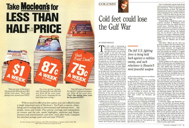 Article Preview: Cold feet could lose the Gulf War, FEBRUARY  1991 | Maclean's