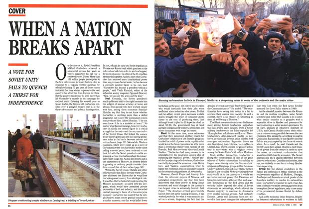 Article Preview: WHEN A NATION BREAKS APART, April 1991 | Maclean's