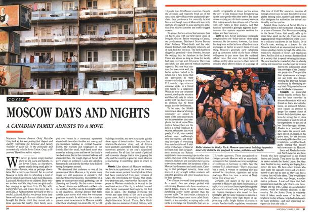 Article Preview: MOSCOW DAYS AND NIGHTS, April 1991 | Maclean's