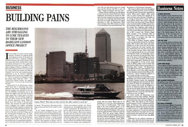 Article Preview: BUILDING PAINS, April 1991 | Maclean's