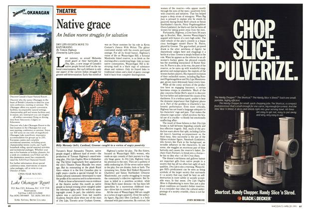 Article Preview: Native grace, April 1991 | Maclean's