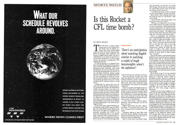 Article Preview: Is this Rocket a CFL time bomb?, August 1991 | Maclean's
