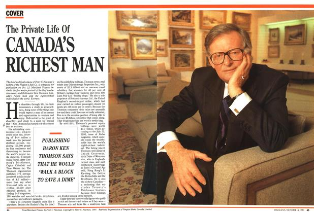 Article Preview: The Private Life Of CANADA'S RICHEST MAN, October 1991 | Maclean's