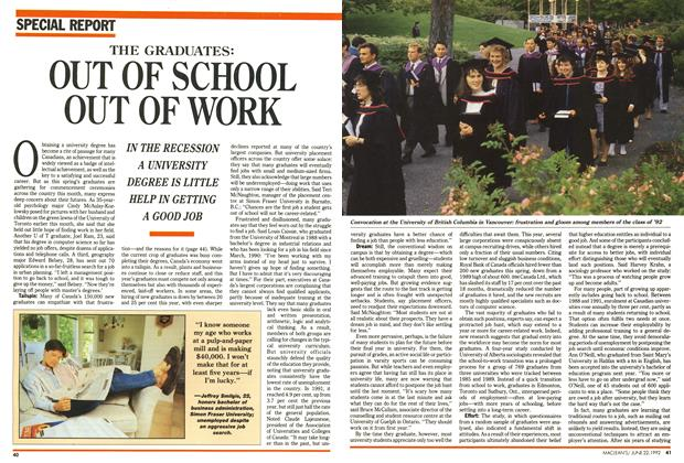 Article Preview: THE GRADUATES: OUT OF SCHOOL OUT OF WORK, June 1992 | Maclean's