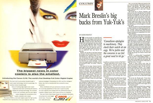 Article Preview: Mark Breslin's big bucks from Yuk-Yuk's, June 1992 | Maclean's