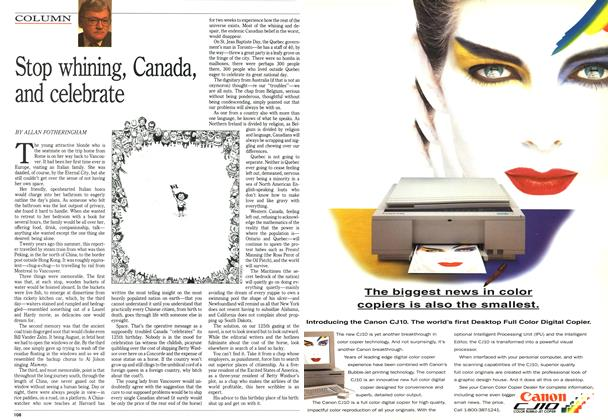 Article Preview: Stop whining, Canada, and celebrate, July 1992 | Maclean's