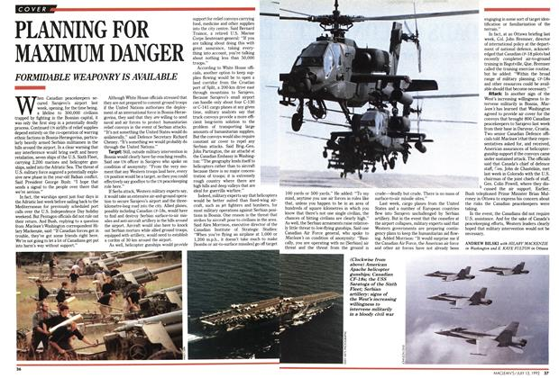 Article Preview: PLANNING FOR MAXIMUM DANGER, July 1992 | Maclean's