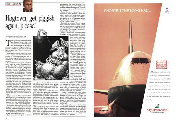 Article Preview: Hogtown, get piggish again, please!, July 1992 | Maclean's