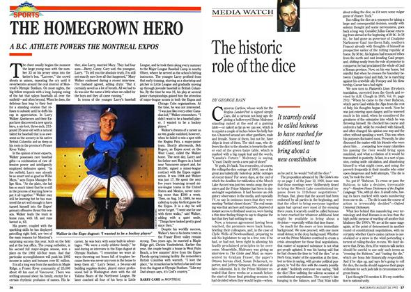 Article Preview: THE HOMEGROWN HERO, August 1992 | Maclean's