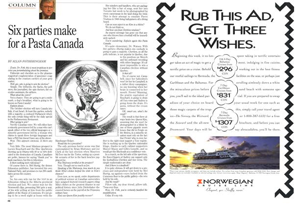 Article Preview: Six parties make for a Pasta Canada, August 1993 | Maclean's