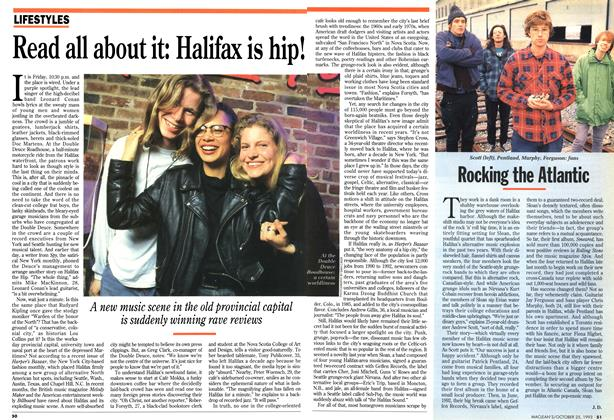 Article Preview: Read all about it: Halifax is hip!, October 1993 | Maclean's