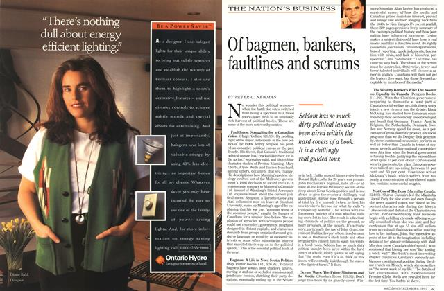 Article Preview: Of bagmen, bankers, faultlines and scrums, December 1993 | Maclean's