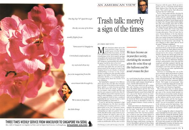 Article Preview: Trash talk: merely a sign of the times, June 1994 | Maclean's