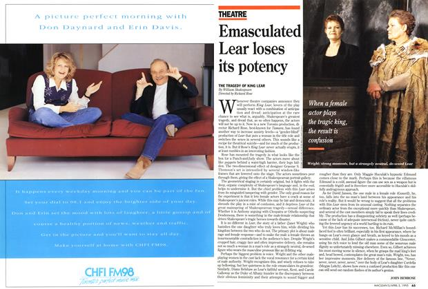 Article Preview: Emasculated Lear loses its potency, April 1995 | Maclean's