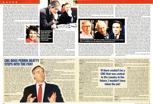 Article Preview: CBC BOSS PERRIN BEATFY STEPS INTO ThE FRAY, April 1995 | Maclean's