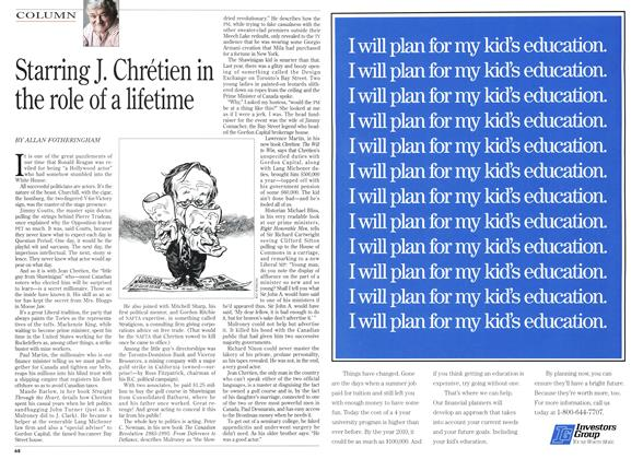 Article Preview: Starring J. Chrétien in the role of a lifetime, October 1995 | Maclean's