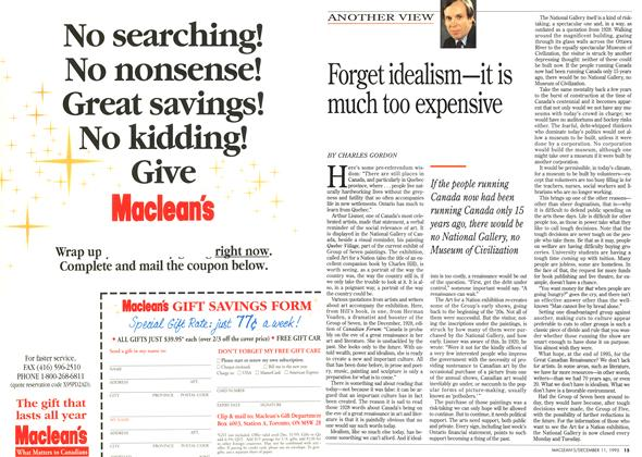 Article Preview: Forget idealism—it is much too expensive, DECEMBER  1995 | Maclean's