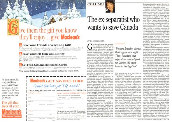 Article Preview: The ex-separatist who wants to save Canada, DECEMBER 25,1995/JANUARY 1, 1996 1995 | Maclean's