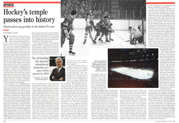 Article Preview: Hockey's temple passes into history, MARCH 18,1996 1996 | Maclean's