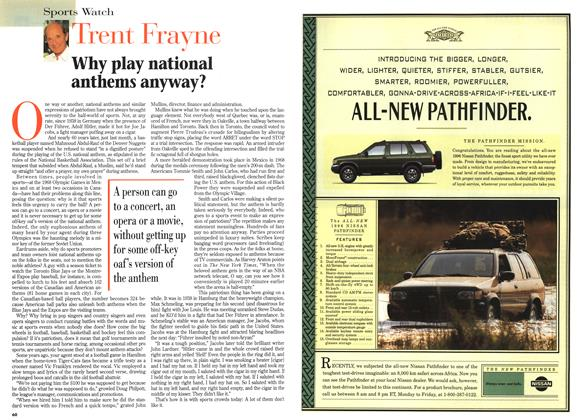 Article Preview: Why play national anthems anyway?, April 1996 | Maclean's