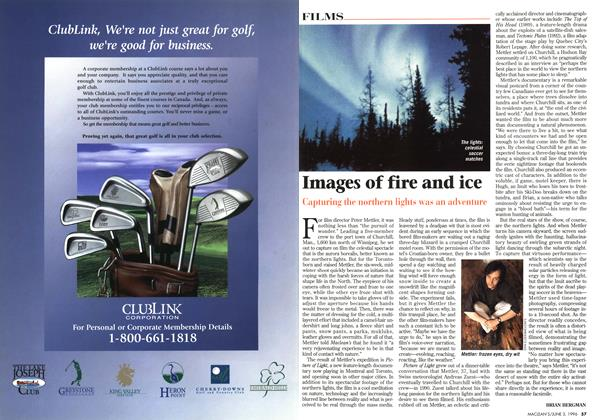Article Preview: Images of fire and ice, JUNE 3,1996 1996 | Maclean's