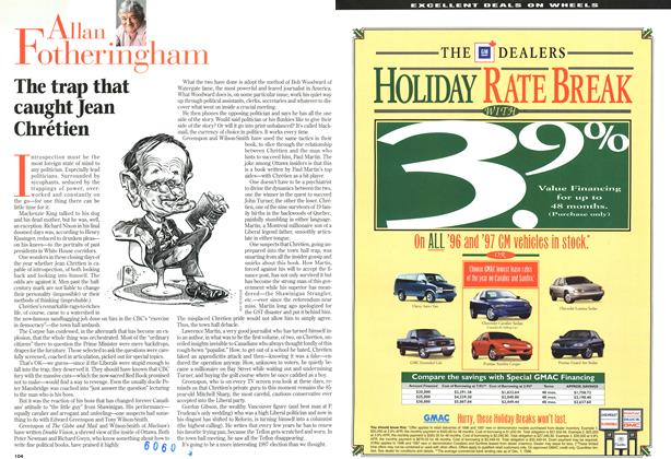 Article Preview: The trap that caught Jean Chrétien, DECEMBER 30, 1996/JANUARY 6, 1977 1996 | Maclean's