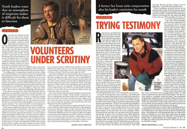 Article Preview: VOLUNTEERS UNDER SCRUTINY, February 1997 | Maclean's