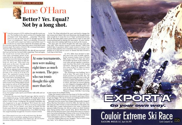 Article Preview: Better? Yes. Equal? Not by a long shot., April 1997 | Maclean's