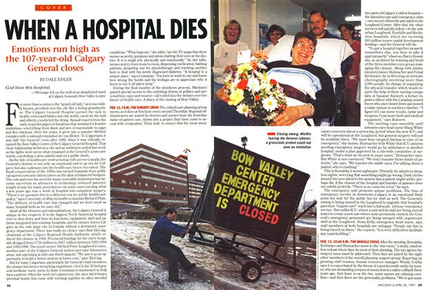 Article Preview: WHEN A HOSPITAL DIES, April 1997 | Maclean's