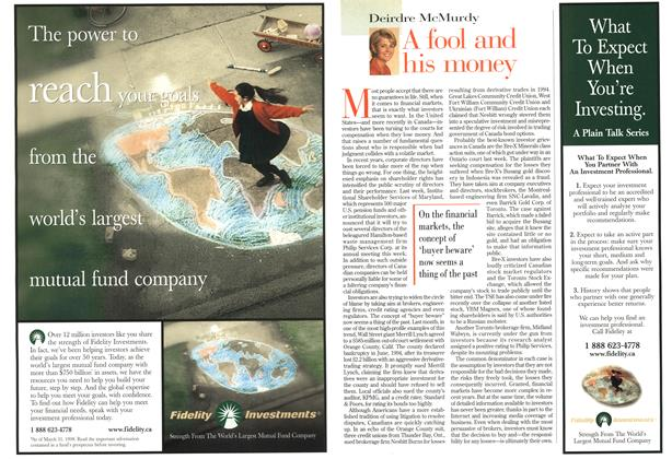 Article Preview: A fool and his money, July 1998 | Maclean's