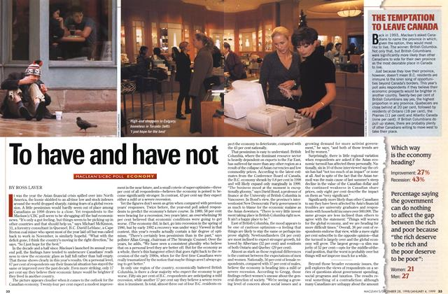 Article Preview: To have and have not, DECEMBER 28, 1998 / JANUARY 4, 1999 1998 | Maclean's