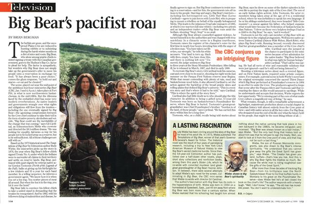 Article Preview: Big Bear's pacifist roa, DECEMBER 28, 1998 / JANUARY 4, 1999 1998 | Maclean's