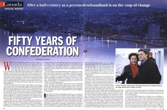 Article Preview: FIFTY YEARS OF CONFEDERATION, March 1999 | Maclean's