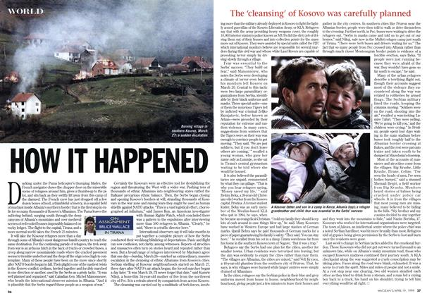 Article Preview: HOW IT HAPPENED, April 1999 | Maclean's