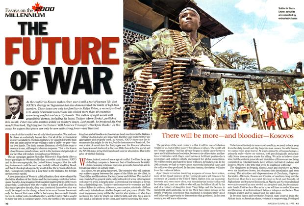 Article Preview: THE FUTURE OF WAR, April 1999 | Maclean's
