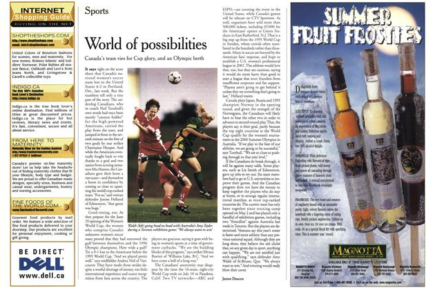 Article Preview: World of possibilities, June 1999 | Maclean's