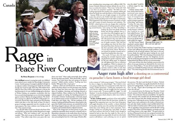 Article Preview: Rage in Peace River Country, July 1999 | Maclean's