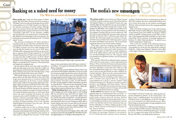 Article Preview: Banking on a naked need for money, July 1999 | Maclean's