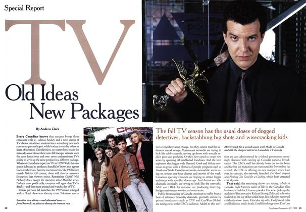 Article Preview: TV Old Ideas New Packages, September 1999 | Maclean's