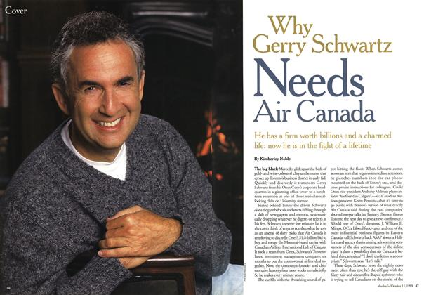 Article Preview: Why Gerry Schwartz Needs Air Canada, October 1999 | Maclean's
