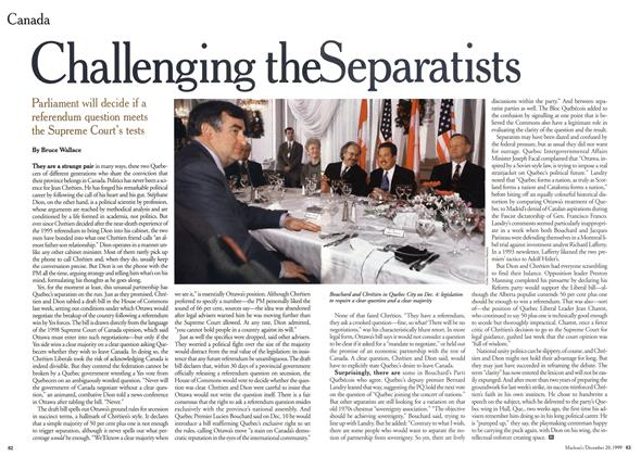Article Preview: Challenging the Separatists, December 1999 | Maclean's